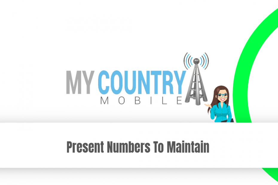 Present Numbers To Maintain - My Country Mobile