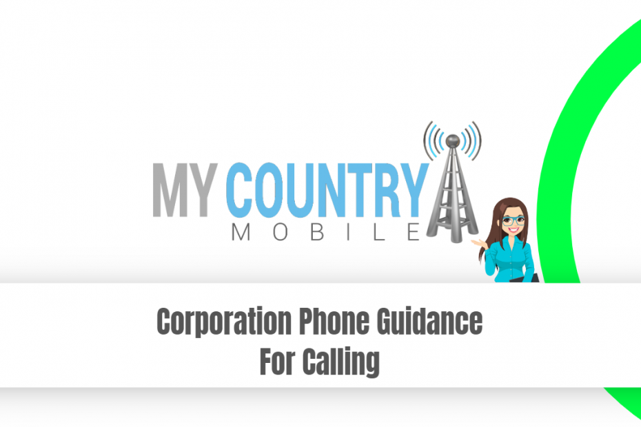 Corporation Phone Guidance For Calling - My Country Mobile