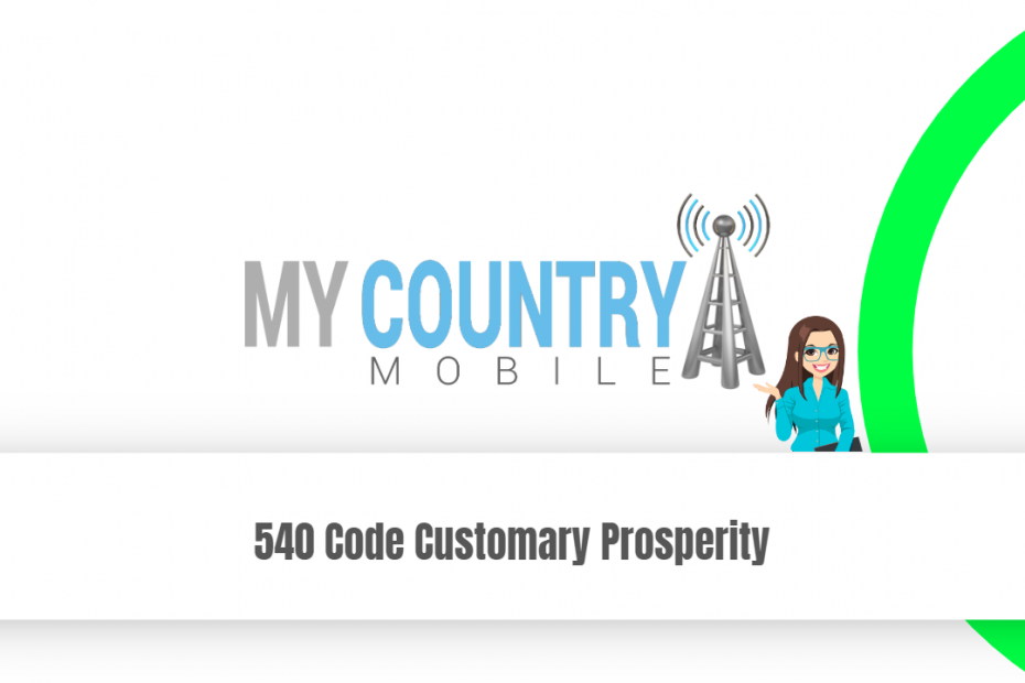 540 Code Customary Prosperity - My Country Mobile