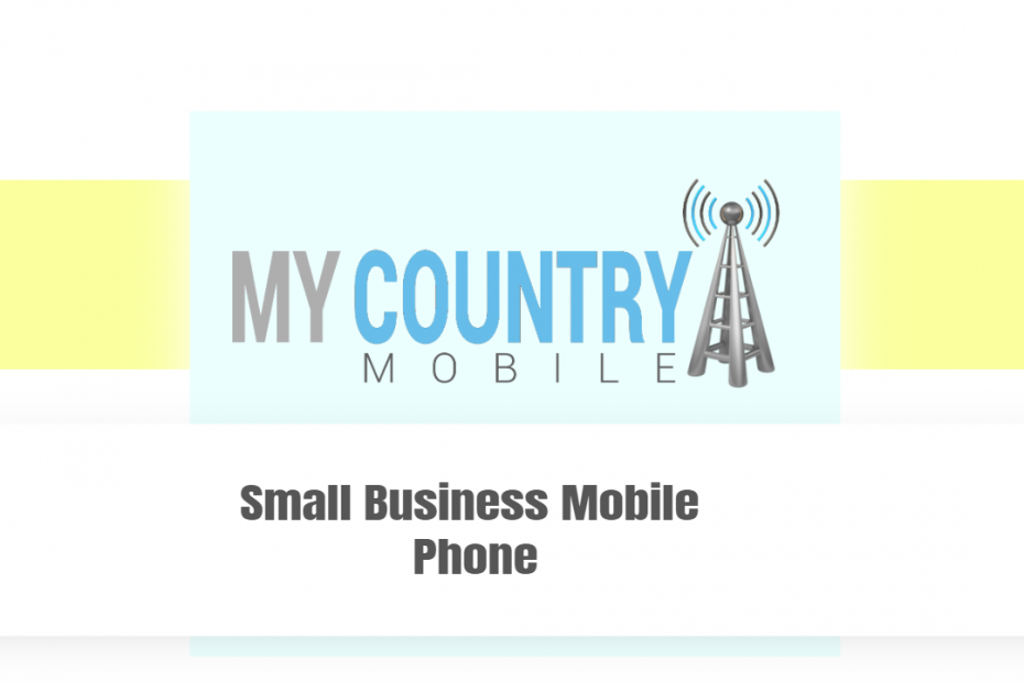 Small Business Mobile Phone