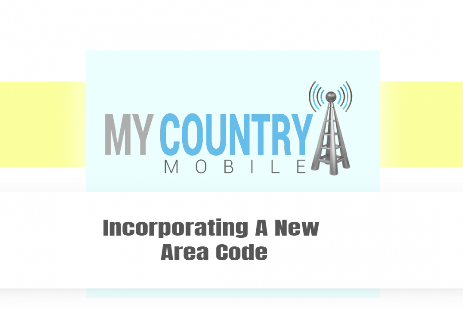 Incorporating A New Area Code